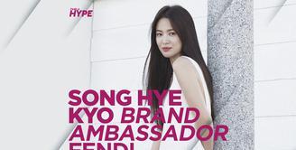 Cantiknya Song Hye Kyo, Aktris Korea Pertama yang Jadi Brand Ambassador Fendi