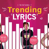 Bintang Trending Lyrics: Taylor Swift, Ed Sheeran, Andien (Desain: Muhammad Iqbal Nurfajri/Bintang.com)