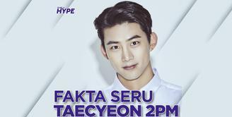 Fakta Taecyeon 2PM, Musuh Song Joong Ki di Vincenzo
