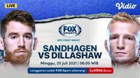 Link Live Streaming UFC Fight Night Cory Sandhagen vs Tyler Jeffrey Dillashaw di Vidio, Minggu 25 Juli 2021. (Sumber : dok. vidio.com)