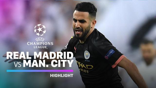 Berita video highlights leg I babak 16 Besar Liga Champions 2019-2020 antara Real Madrid melawan Manchester City yang berakhir dengan skor 1-2, Rabu (27/2/2020).