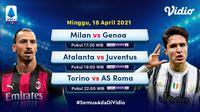 Pertandingan Liga Italia pekan ke-31, Minggu (18/4/2021) dapat disaksikan melalui platform streaming Vidio. (Dok. Vidio)