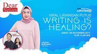 Dear Netizen: Viral Layangan Putus, Writing is Healing?