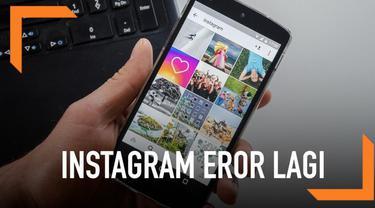 Media sosial instagram eror lagi pagi ini, ribuan pengguna melaporkan sejumlah keluhan mulai dari tidak bisa buka website hingga tidak bisa login.