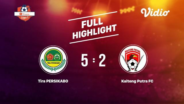 Laga lanjutan Shopee Liga 1,PS Tira Persikabo VS Kalteng Putra FC 5-2 #shopeeliga1
