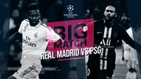 Liga Champions: Real Madrid vs PSG. (Bola.com/Dody Iryawan)