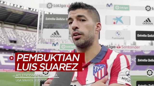 Berita video komentar Luis Suarez setelah Atletico Madrid menjadi juara Liga Spanyol 2020/2021.