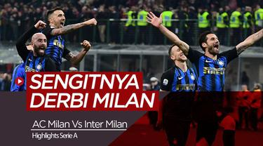 Berita Video Highlights Serie A, AC Milan Dikalahkan Inter Milan 2-3
