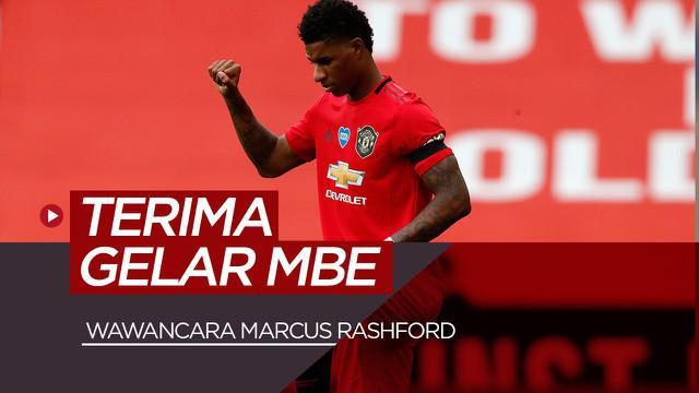 Berita Video Wawancara bintang Manchester United, Marcus Rashford setelah merima Gelar MBE dari Ratu Inggris