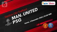 Manchester United vs Paris Saint-Germain (Liputan6.com/Abdillah)