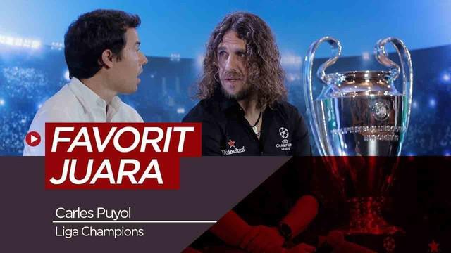 Berita video beberapa kandidat tim yang jadi favorit juara Liga Champions musim ini menurut legenda Barcelona, Carles Puyol.