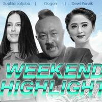 HL Weekend Highlight Sophia Latjuba, Gogon, Dewi Perssik