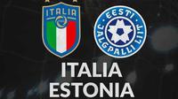 Italia Vs Estonia (Bola.com/Adreanus Titus)