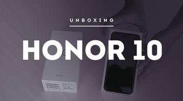 Unboxing Honor 10, smartphone berdesain futuristik nan elegan.