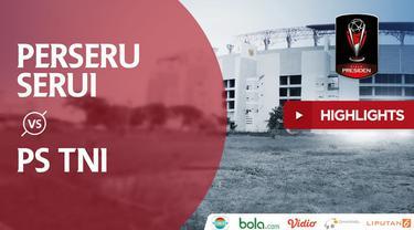 Berita video highlights Grup C Piala Presiden 2018, Perseru Serui vs PS TNI, dengan skor 2-4, Minggu (28/1/2018).