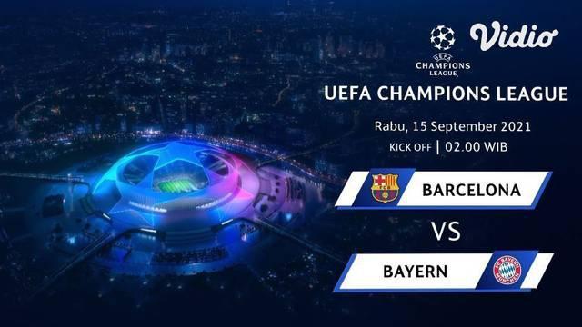 Berita video promo laga liga champions, Barcelona Vs Bayern Munchen yang akan disiarkan SCTV dan Vidio, Rabu dini hari (15/9/21)