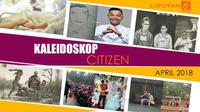 Banner Kaleidoskop Citizen6 April 2018. (Liputan6.com/Triyasni)