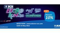 BCA Electro Run 2015, event olahraga lari di malam hari yang spektakuler ini akan diadakan pada 6 Juni 2015