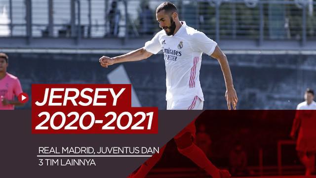 Berita motion grafis jersey Real Madrid, Juventus dan 3 klub lainnya musim 2020-2021.