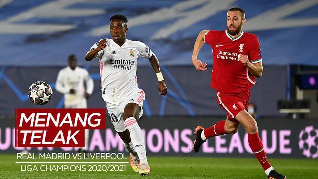 Berita Video Highlights Liga Champions, Real Madrid Bungkam Liverpool 3-1 (7/4/2021)