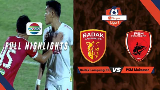Berita video highlights Shopee Liga 1 2019 antara Perseru Badak Lampung FC melawan PSM Makassar yang berakhir dengan skor 1-1, Minggu (15/9/2019).