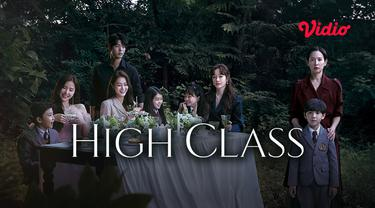 Drama Korea High Class