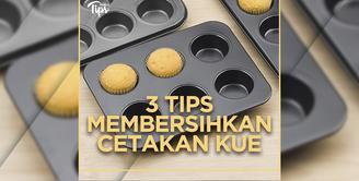 Tips Membersihkan Cetakan Kue Agar Lebih Bersih dan Awet