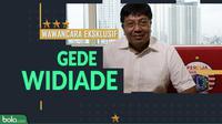 Wawancara Eksklusif Gede Widiade (Bola.com/Adreanus Titus)