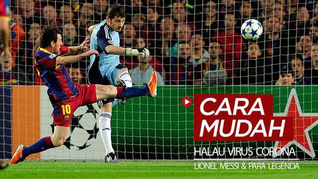 Berita video Lionel Messi bersama beberapa legenda Barcelona dan Real Madrid, serta para mantan pesepak bola dunia terus mengingatkan cara mudah untuk menghalau virus Corona.