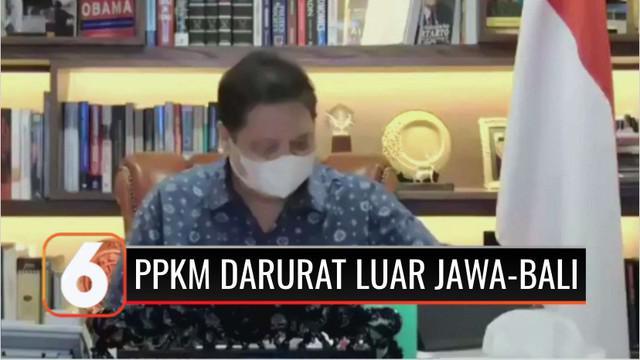 Ketua Komite Penanganan Covid-19 dan Pemulihan Ekonomi Nasional Airlangga Hartarto menyatakan PPKM Darurat akan berlaku di 15 daerah luar Jawa dan Bali.