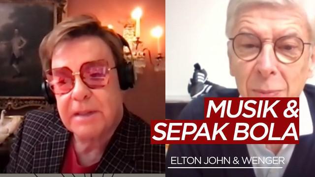 Berita video legenda musik Elton Jhon dan manajer legendaris, Arsene Wenger ngobrol singkat soal musik dan Arsenal