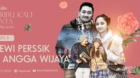 Dewi Perssik dan Angga Wijaya hadir di webseries Seribu Kali Cinta