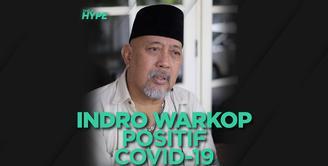 Indro Warkop Positif Covid-19