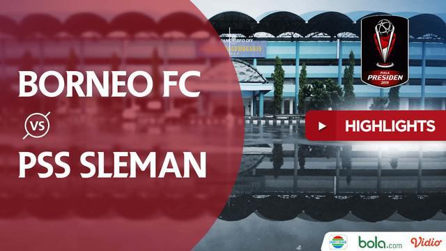 Berita video highlights Piala Presiden 2019 antara Borneo FC menghadapi PSS Sleman yang berakhir dengan skor 0-2.