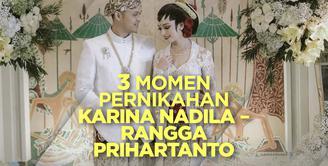 Seperti apa momen pernikahan Karina Nadila dan Rangga Prihartanto? Yuk, cek video di atas!