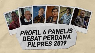 KPU telah menetapkan enam panelis dalam debat perdana di Pilpres 2019.