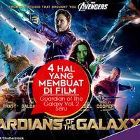 Berikut 4 hal yang membuat film Guardian of the Galaxy Vol. 2 jadi seru. (Foto: Warner Bross, DI: Nurman Abdul Rahman/Bintang.com)