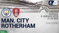 FA Manchester City Vs Rotherham United (Bola.com/Adreanus Titus)