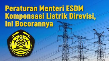 Kementerian ESDM keluarkan aturan baru terkait ganti rugi listrik padam. Aturan tersebut merupakan revisi dari Peraturan Menteri (Permen) ESDM Nomor 27 Tahun 2017.