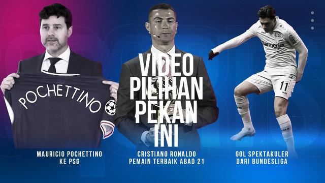 Berita 3 Video Pilihan, Mauricio Pochettino ke PSG dan Cristiano Ronaldo jadi Pemain Terbaik Abad 21
