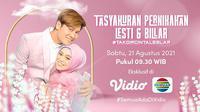 Saksikan live streaming Tasyakuran Pernikahan Lesti Kejora dan Rizky Billar dapat disaksikan di Vidio, Sabtu (21/8/2021) Pagi