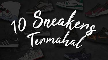 Berikut daftar 10 sneakers termahal periode 1 Januari hingga 31 Maret 2019.