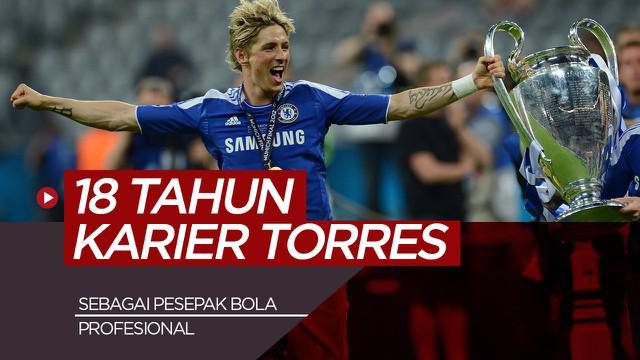 Berita video perjalanan karier Fernando Torres selama 18 tahun sebagai pesepak bola profesional.
