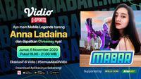 Main Bareng Mobile Legends bersama Anna Ladaina, Jumat (6/11/2020) pukul 19.00 WIB dapat disaksikan di platform streaming Vidio, laman Bola.com, dan Bola.net. (Sumber: Vidio)
