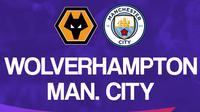Liga Inggris: Wolverhampton Vs Manchester City. (Bola.com/Dody Iryawan)