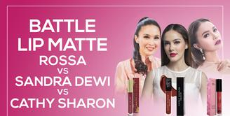 Review: Cobain Lip Matte Rossa, Sandra Dewi, dan Cathy Sharon