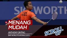 Berita video Scroll Up kali ini membahas Anthony Ginting yang menang mudah atas wakil China, Chen Long, di BWF World Tour Finals 2019.