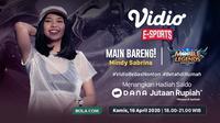 Mindy Sabrina Ajak Fans Mobile Legends Main Bareng; Ada Hadiah Saldo DANA Jutaan Rupiah. sumberfoto: Vidio