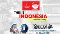 Indonesia terpilih sebagai partner country di Hannover Messe 2021 yang akan berlangsung 12-16 April 2021.