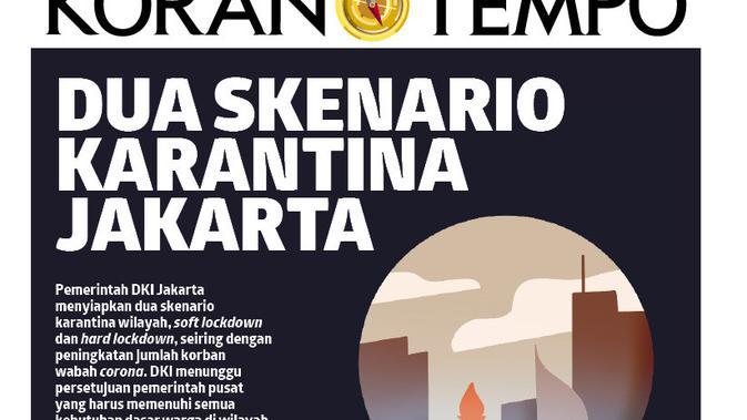 koran Tempo dua skenario Karantina Jakarta
